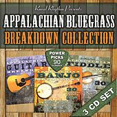 Play & Download Appalachian Breakdown Bluegrass Collection – Power Picks – 90 Classics by Various Artists | Napster