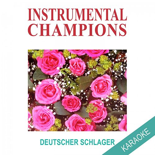 Play & Download Deutscher Schlager Karaoke by Instrumental Champions | Napster