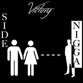 Play & Download Side Nigga by Victory | Napster