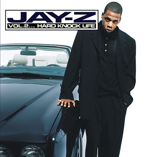 Vol. 2 Hard Knock Life by Jay Z