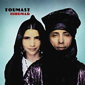 Play & Download Ishumar by Toumast | Napster