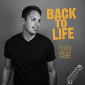 Play & Download Back to Life by Tyler | Napster