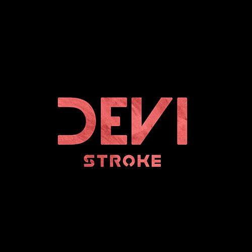 Play & Download Stroke by Devi   Napster