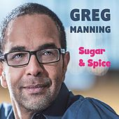 Play & Download Sugar & Spice by Greg Manning | Napster
