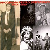 Programa Pedro Sertanejo: Música e Alegria by Various Artists