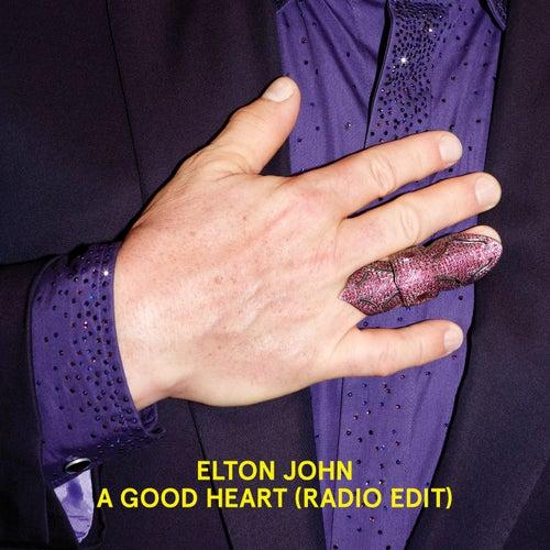A Good Heart (Radio Edit) by Elton John