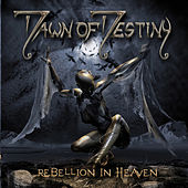 Play & Download Rebellion in Heaven by Dawn Of Destiny | Napster