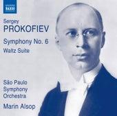 Play & Download Prokofiev: Symphony No. 6, Op. 111 & Waltz Suite, Op. 110 by Orquestra Sinfônica Do Estado De São Paulo | Napster