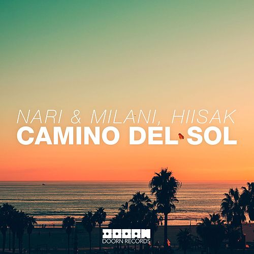 Play & Download Camino Del Sol by Nari | Napster