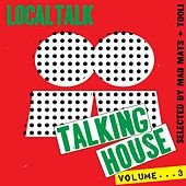 Play & Download Talking House, Vol. 3 - EP by Various Artists | Napster