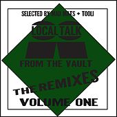 Play & Download Local Talk From The Vault The Remixes, Vol. 1 - EP by Various Artists | Napster