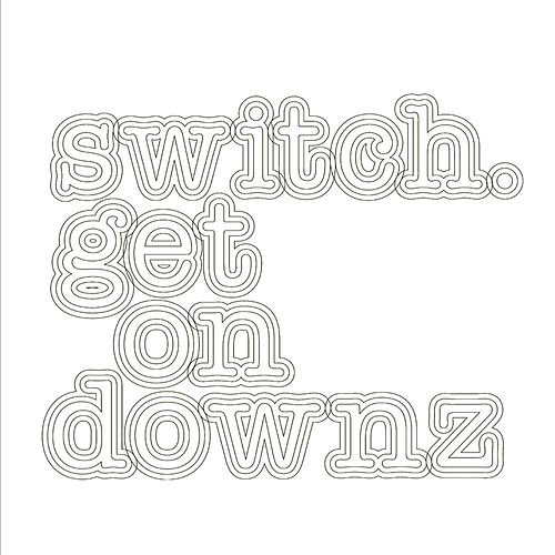 Play & Download Get On Downz by Switch | Napster