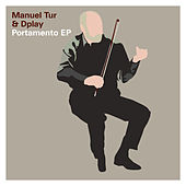 Play & Download Portamento EP by Manuel Tur | Napster