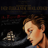 Play & Download Wagner: Der Fliegende Hollander by Bayreuth Festival Orchestra | Napster