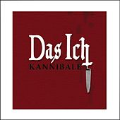 Play & Download Kannibale by Das Ich | Napster