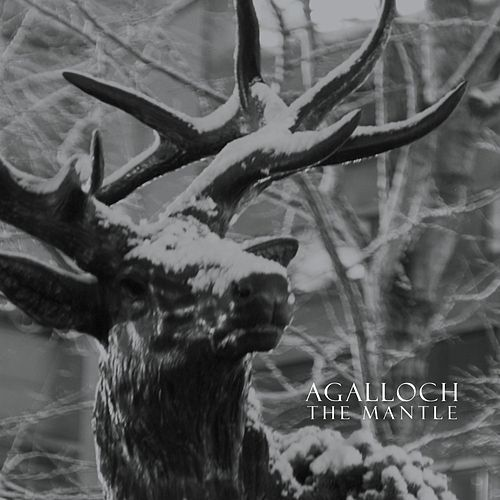 Play & Download The Mantle (Remastered) by Agalloch | Napster