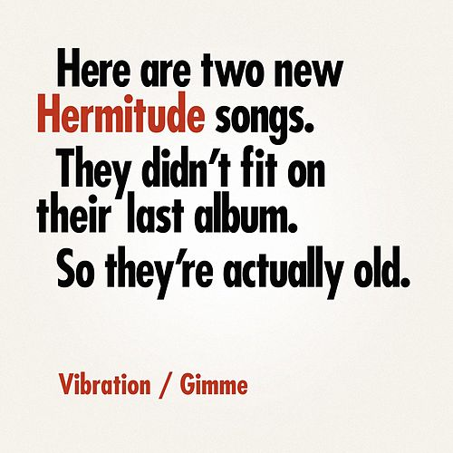 Vibration / Gimme by Hermitude