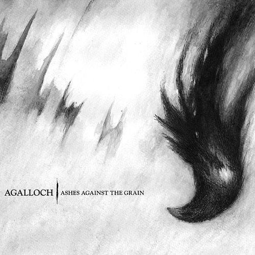 Play & Download Ashes Against The Grain (Remastered) by Agalloch | Napster