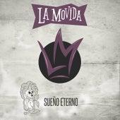 Sueño Eterno - Single by La Movida