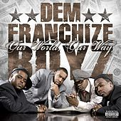Our World, Our Way by Dem Franchize Boyz
