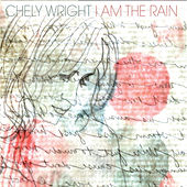 I Am the Rain von Chely Wright