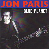 Play & Download Blue Planet by Jon Paris | Napster
