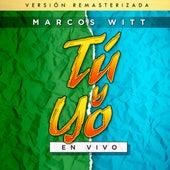 Tu y Yo (Remasterizada) de Marcos Witt