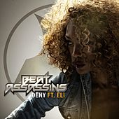 Play & Download Deny by Beat Assassins | Napster