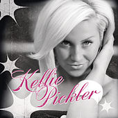 Kellie Pickler (Deluxe Version) by Kellie Pickler