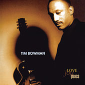 Play & Download Love, Joy, Peace by Tim Bowman | Napster