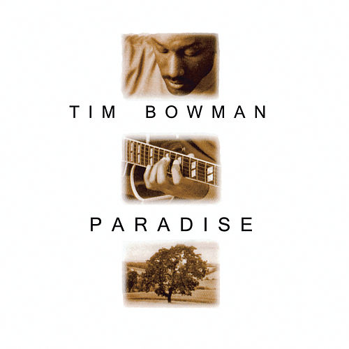 Play & Download Paradise by Tim Bowman | Napster