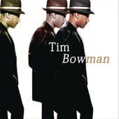 Tim Bowman by Tim Bowman