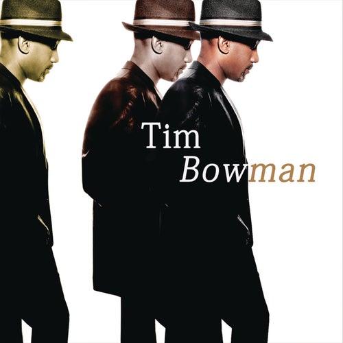 Play & Download Tim Bowman by Tim Bowman | Napster
