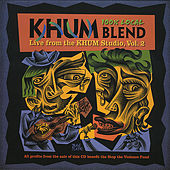 Play & Download Khum Blend Vol. Ii: Humboldt Locals by Various Artists | Napster
