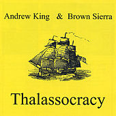 Play & Download Thalassocracy by Andrew King | Napster