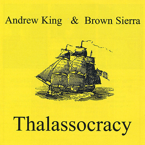 Thalassocracy by Andrew King