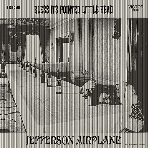 Play & Download Bless Its Pointed Little Head by Jefferson Airplane | Napster