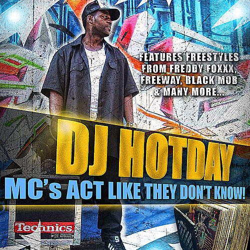 Mc's Act Like They Don't Know by Dj Hotday