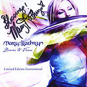 Dreams & Visions: Limited Edition Instrumental by Mary-Kathryn