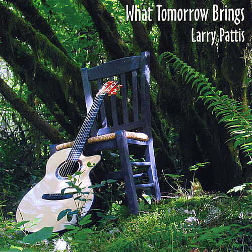 What Tomorrow Brings by Larry Pattis