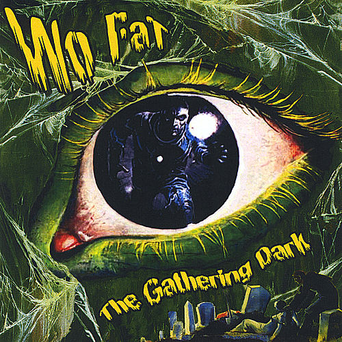 Play & Download The Gathering Dark by Wo Fat | Napster