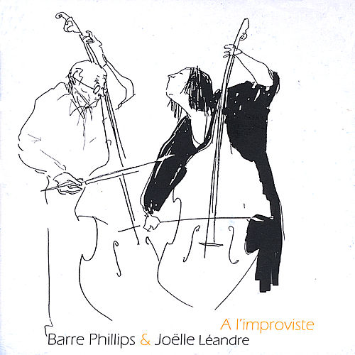 Play & Download A L'improviste by Joelle Leandre | Napster