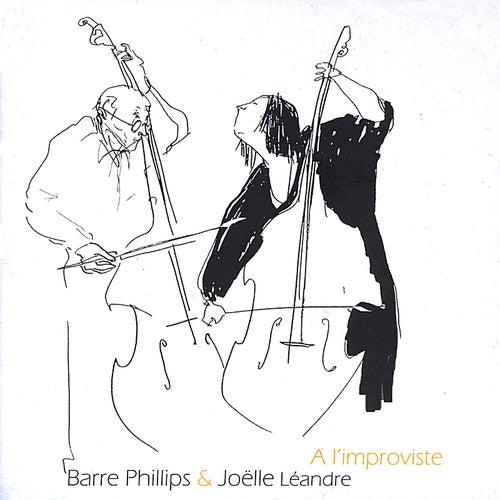 A L'improviste by Joelle Leandre