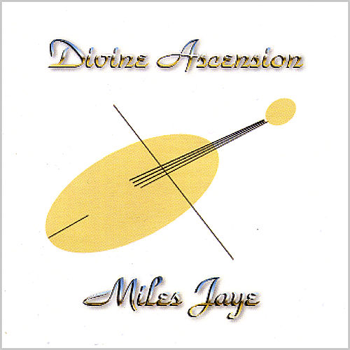 Play & Download Divine Ascension by Miles Jaye | Napster