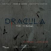 Dracula - The Musical (in German Language) by Various Artists