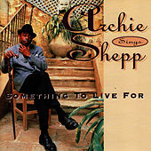 Play & Download Something to Live For by Archie Shepp | Napster