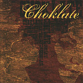 Play & Download Choklate by Choklate | Napster