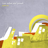 Play & Download Uphill City by I Am Robot And Proud | Napster
