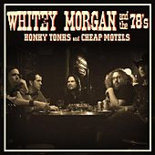 Play & Download Honky Tonks and Cheap Motels by Whitey Morgan and the 78's | Napster
