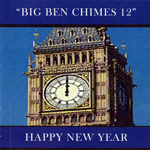 Play & Download Big Ben Chimes 12 by Tony Evans | Napster